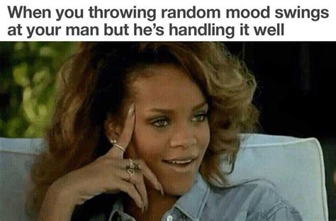 mood swings in a relationship 12 memes only those in relationships will understand