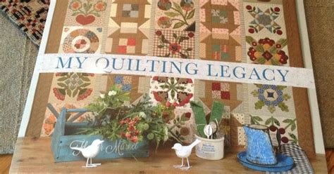 timeless traditions my quilting legacy
