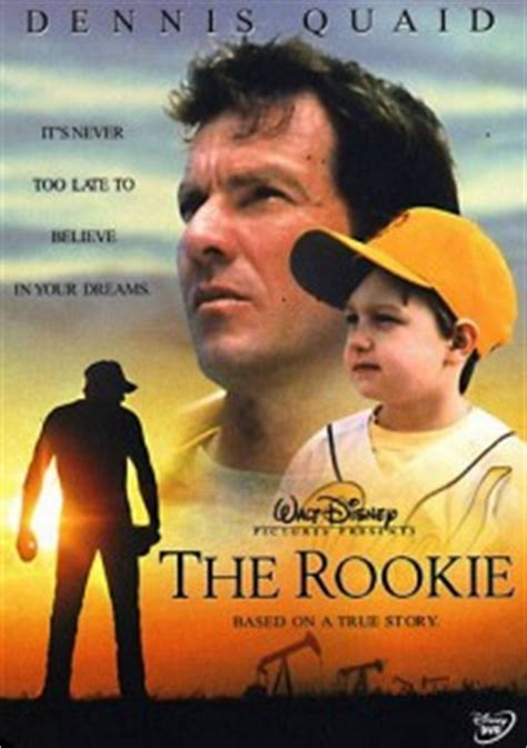 dennis quaid baseball movie get inspired by the rookie