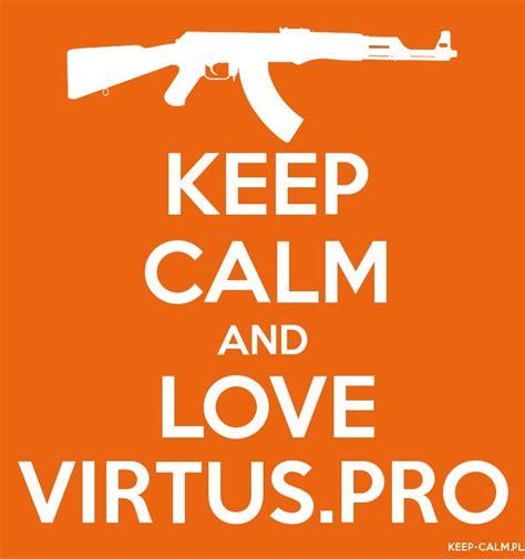 Plakat Virtus Pro by Keep Calm And Virtus Pro Plakaty I Koszulki Keep Calm