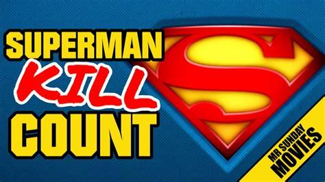 kill count superman kill count supercut
