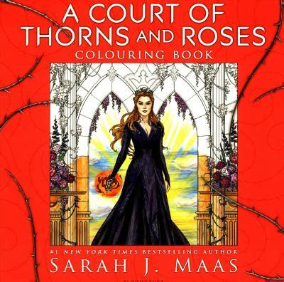 a court of thorns 1408888424 download a court of thorns and roses colouring book by sarah j maas 1408888424 free books