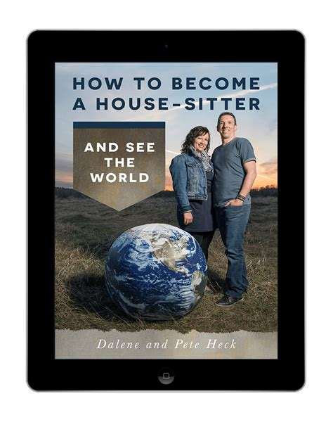 become a house sitter ebook become a house sitter and see the world hecktic travels