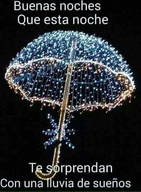 imagenes con frases de buenas noches con lluvia 107 frases de buenas noches para compartir con mensajes