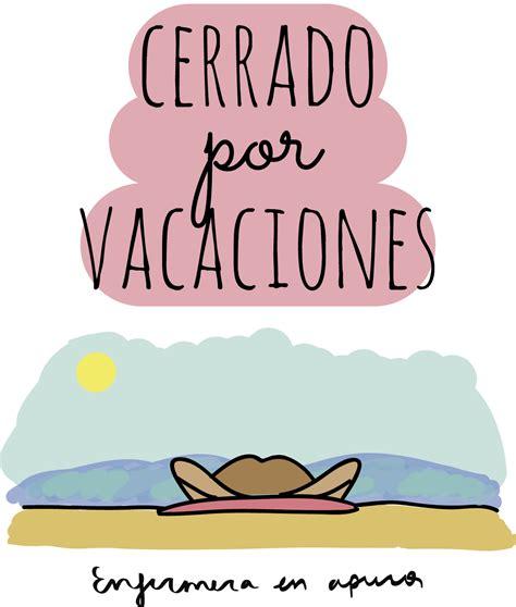 imagenes cerrado x vacaciones enfermera en apuros cerrado por vacaciones
