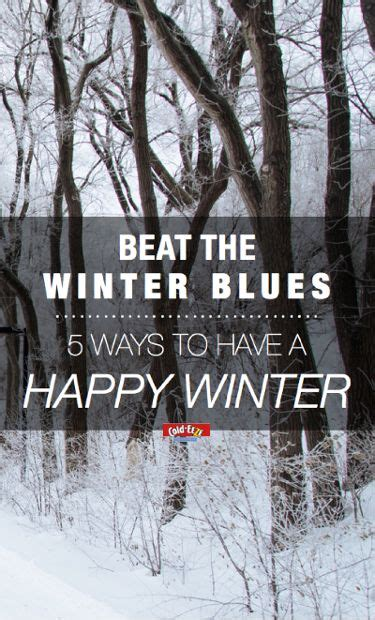 7 Ways To Eliminate Winter Blues by 26 Best Images About Cold Eeze Get Well Faster On