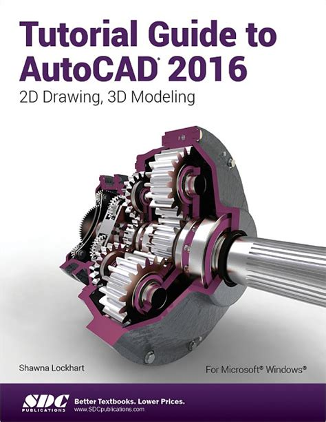 tutorial autocad mechanical 2015 tutorial guide to autocad 2016 2d drawing 3d modeling
