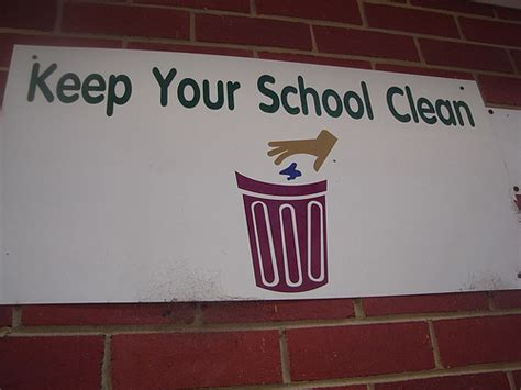 quot keep your school clean quot i ll miss this sign sa ra