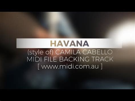 havana instrumental mp3 download havana in the style of camila cabello midi instrumental