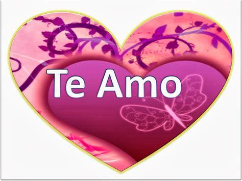 imagenes que digan te amo dariela corazones que digan te amo imagenes de amor hd