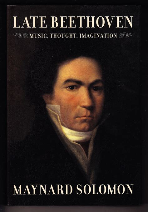 beethoven biography maynard solomon late beethoven by maynard solomon hardcover 2003
