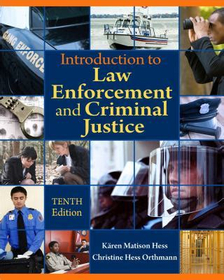 introduction to criminal justice practice and process books introduction to enforcement and criminal justice 10th