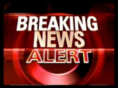 New Alert by News Alert Breaking News