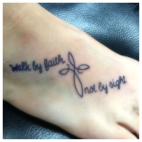 walk by faith not by sight tattoos my 2 corinthians 5 7 quot walk by faith not by sight