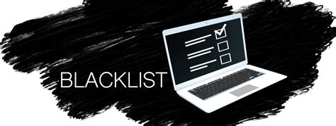son las listas negras  como evitar caer en una blog