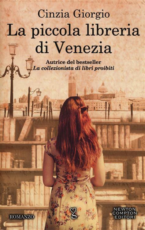 libreria giunti venezia libro la piccola libreria di venezia di cinzia giorgio