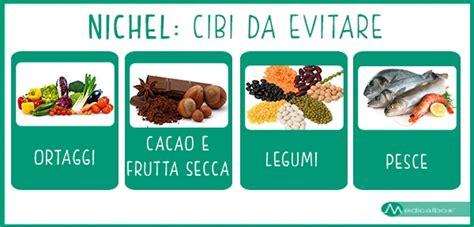 alimenti allergia nichel quali sono gli alimenti che contengono nichel