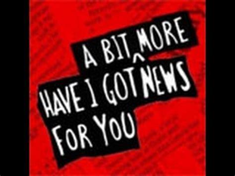 More News by I Got A Bit More News For You S46e02 Hd