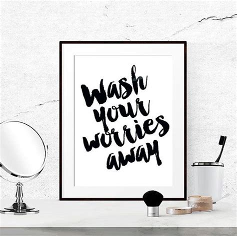 Black And White Prints For Bathroom by 25 Best Bathroom Quotes On Bathroom Wall
