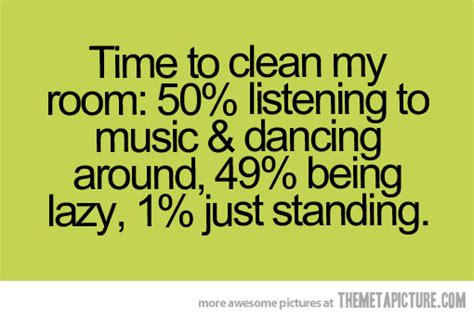 quotes about cleaning your room cleaning your room quotes www imgkid the image kid has it
