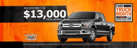 College Station Ford by All New Ford Specials In College Station College