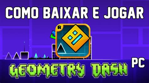 geometry dash full version baixar como baixar e jogar geometry dash pc youtube