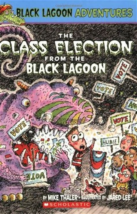 the book report from the black lagoon reading level the class election from the black lagoon by mike thaler