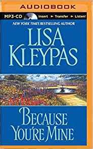 Because You Are Mine By Kleypas because you re mine capitol theatre kleypas rosalyn landor 0889290347831