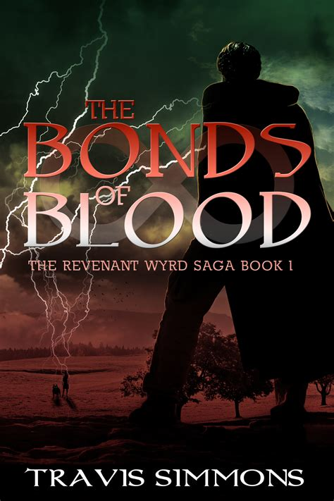 hungarian nights book 1 bonds of blood sã ndor ilona books the bonds of blood the revenant wyrd saga 1 by travis