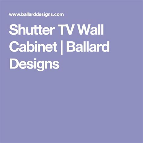 shutter tv wall cabinet best 20 tv wall cabinets ideas on white