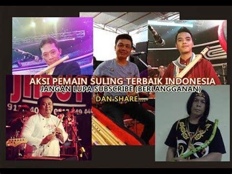 film indonesia aksi terbaik aksi para pemain seruling flute terbaik indonesia