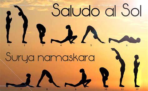 tutorial yoga saludo al sol saludo al sol centro de retiros espirituales