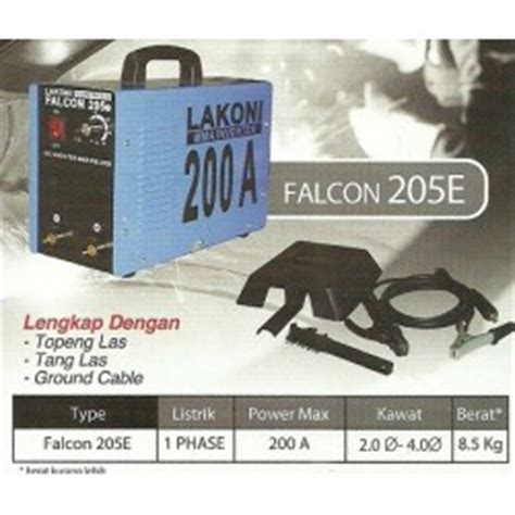 Trafo Las Lakoni Falcon 205 E lakoni falcon 205e mesin las 200a