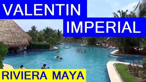 valentin imperial all inclusive adults only valentin imperial riviera 2017 all inclusive resort