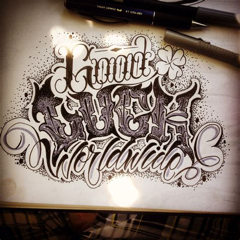 tattoo fonts chicano luck worldwide lettering killa motolina