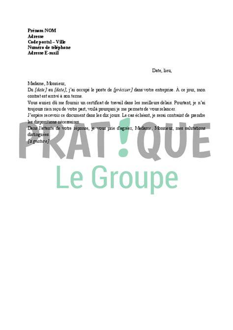Exemple De Lettre Pour Une Demande De Jardin lettre pour une demande de certificat de travail pratique fr