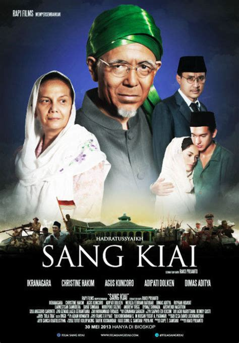 download film layar lebar indonesia full movie download film indonesia sang kiai full movie layarindo21