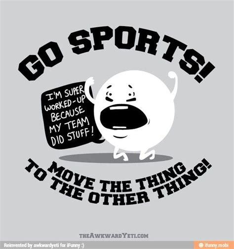 Go Sports Meme - yay team i needed that smile pinterest