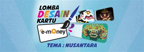 Emoney Mandiri Edisi Nusantara Etoll lomba desain kartu mandiri e money tema nusantara