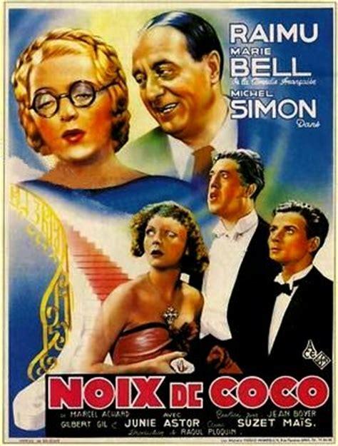 Noix De Coco Film Jean Boyer | raimu 1883 1946 page 6 dvdclassik cin 233 ma et dvd