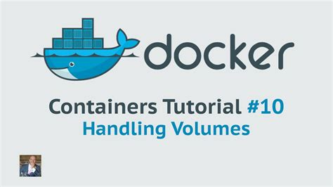 tutorial docker volumes docker container tutorial 10 handling volumes youtube