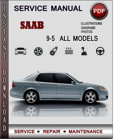 saab 9 5 service repair manual download info service manuals