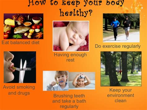 How Do You Keep Your The keeping healthy