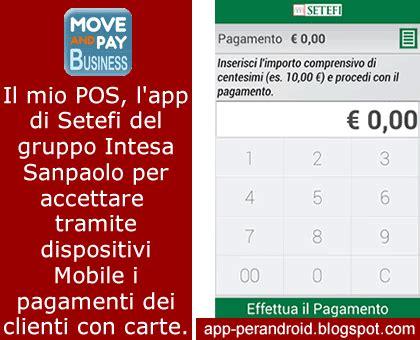 setefi mobile pos app android il mio pos setefi move and pay business