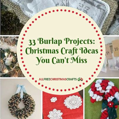 free craft projects 33 burlap crafts allfreechristmascrafts