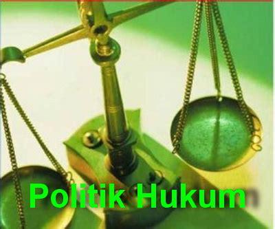 Politik Hukum Perspektif Hukum Perdata sejarah timbulnya politik hukum irnarahmawati