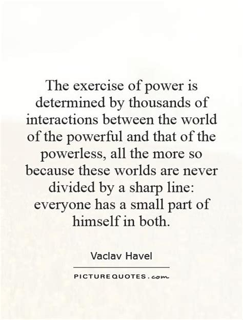 Vaclav Havel Essay The Power Of The Powerless by Interactions Quotes Image Quotes At Relatably