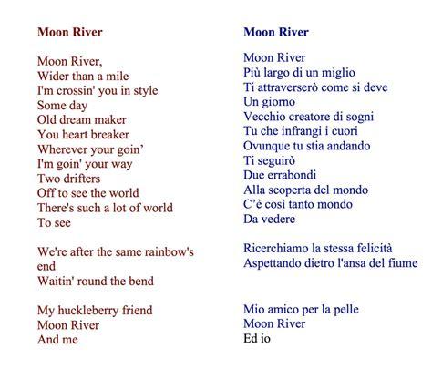 testo moon river una canzone per la domenica 16 moon river ah