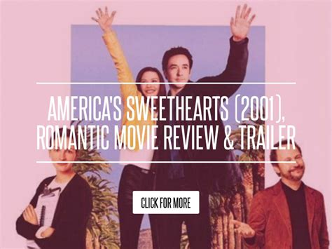 Americas Sweethearts 2001 Review And Trailer by America S Sweethearts 2001 Review