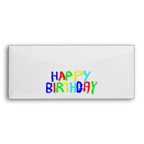 printable happy birthday envelope bright and colorful happy birthday envelope zazzle